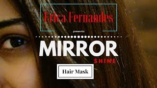Mirror shine hair mask | hair mask | hair care | ERICA FERNANDES