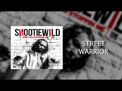 Snootie Wild: Street Warrior ft. Yo Gotti  Audio from Aint No Stoppin Me Mixtape