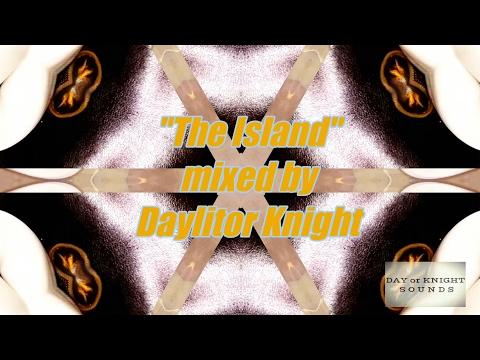 The Island : original music by Daylitor Knight 👽