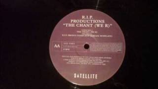 The Chant we R - R.I.P Productions - Ice Cream Records