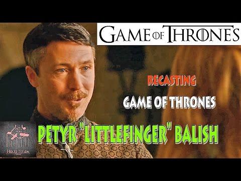 Recasting Game Of Thrones - Petyr Baelish