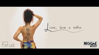 Livre, Leve e Solta -  Reggaetown