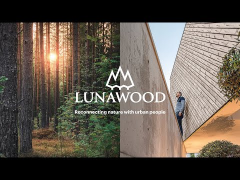 Lunawood Story - Reconnecting nature with urban people