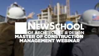 Webinar #2 | Master of Construction Management