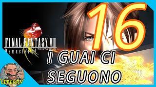 Riuniti finalmente!Final Fantasy 8 remastered - Gameplay ITA- Walkthrough #16