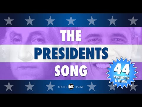 THE PRESIDENTS SONG  44 Presidents