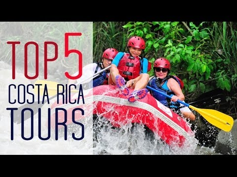 Best Tours in Costa Rica - Top 5