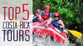 Top 5 Costa Rica Tours