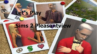 Lets Play The Sims 2 Pleasantview Don Lothario Part 4