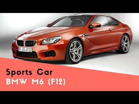 Fastest Sports Car In The World | BMW M6 (F12)