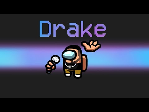 NEW DRAKE Imposter in Among Us