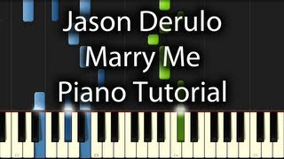 Jason Derulo - Marry Me Tutorial (How To Play on Piano)