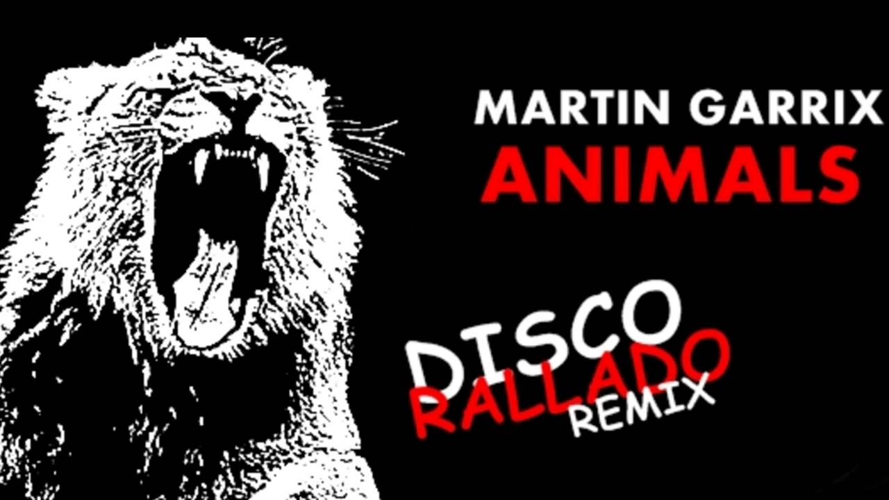 Animals - Martin Garrix (Disco Rallado Edit Mix) - YouTube