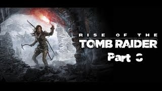 Rise of the Tomb Raider - Part 8(No Commentary)