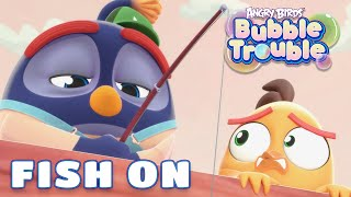 Angry Birds Bubble Trouble Ep.5 | Fish On