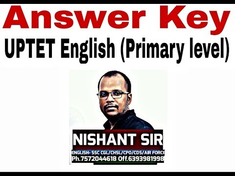 [ENGLISH]  UPTET- Ans. key, Primary level by  Nishant Sir, A-plus Academy.18/11/2018 . Must watch!..
