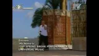 Eminem - My Name Is (Live MTV, Spring Break 1999