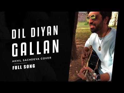 Dil Diyan Gallan | Akhil Sachdeva Revibe | #NashaBoy