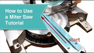 Miter Saw Tutorial
