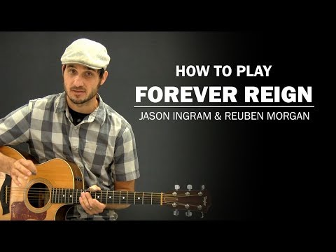 Forever Reign (Reuben Morgan) | Beginner Guitar Lesson