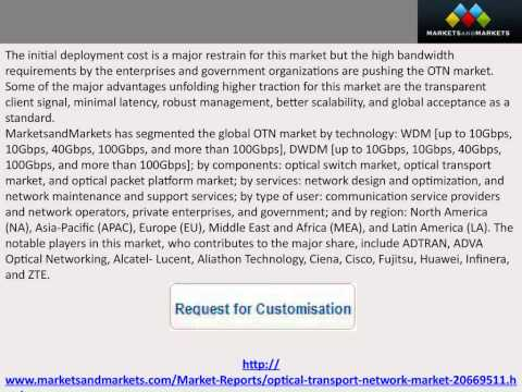 Optical Transport Network Market Forecast and Analysis (2014 - 2019)