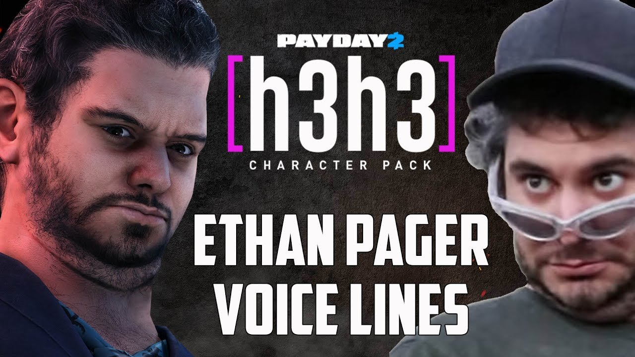 Payday 2 Ethan Klein Pager Voice Lines H3h3 Character Pack