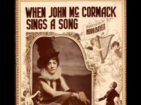 Nora Bayes - When John McCormack Sings a Song (1916)