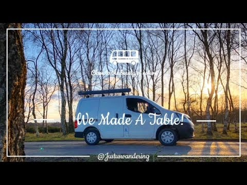 HOW TO MAKE A VAN CONVERSION TABLE! | NISSAN NV200