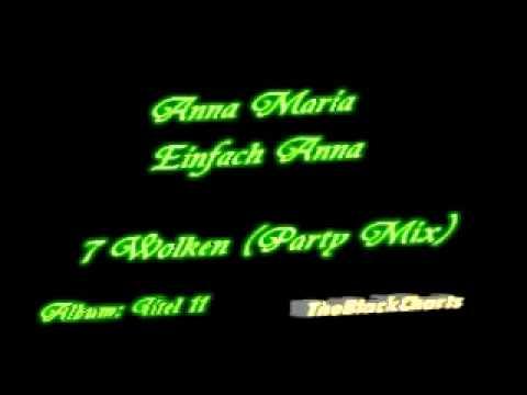 Anna Maria Zimmermann - Einfach Anna - 7 Wolken Party Mix - Titel 11 (320kbps)