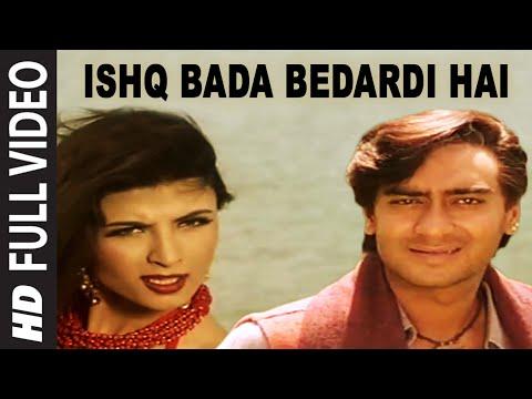 Ishq Bada Bedardi Hai [Full Song] |...