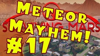 Surviving Mars: METEOR MAYHEM Let