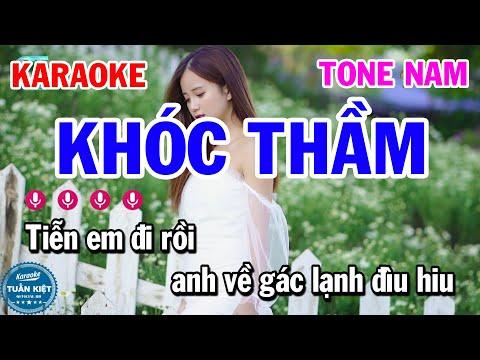 Karaoke Khóc Thầm Tone Nam Am Nhạc Sống Hay Beat Chuẩn