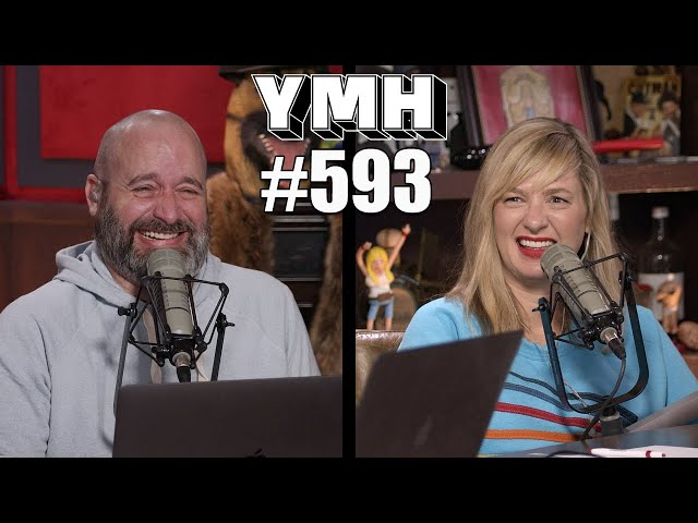 Your Mom's House - Ep. 593