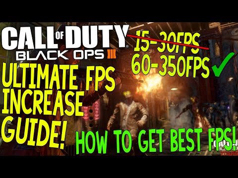 COD: Black Ops 3 - Dramatically Increase Performance / FPS With Any Setup!
