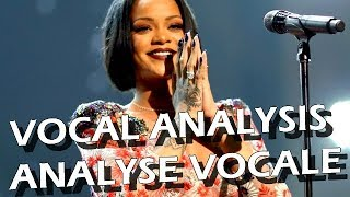 Rihanna: Vocal Analysis / Analyse Vocale (ENGLISH / FRANCAIS)
