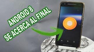 ANDROID O - 8.0  - YA ESTA AQUI PREVIEW 3