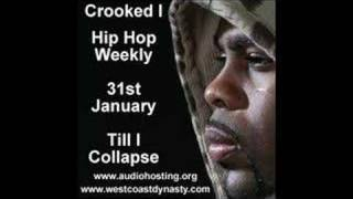 Crooked I Till I Collapse Hip Hop Weekly