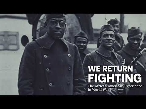 We Return Fighting: The African American Experience in World War I Exhibition