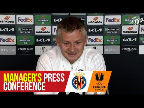 Manager's Press Conference | Villarreal v Manchester United | UEFA Europa League Final Gdansk 2021