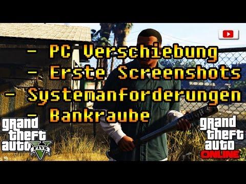 Grand Theft Auto 5 Online - PC Termin verschoben, Erste Screenshots, Hardware Anforderungen etc.
