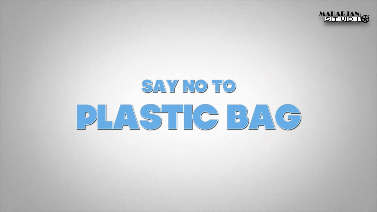say no to plastic bags essay Short speech on say no to plastics  we encourage students to write essay, speech, skit etc by themselvesyour friend has provided a good matter  plastic bags .