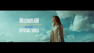 Moonbeam & Indifferent Guy feat Eva Pavlova - Follow Me (Official Video)