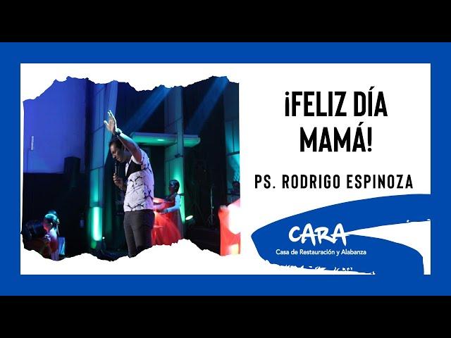 ¡Día De Las Madres!-Ps. Rodrigo Espinoza