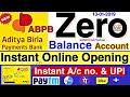 ABPB Zero Balance Saving Account Online Opening instant || Aditya Birla Payments Bank Account Online
