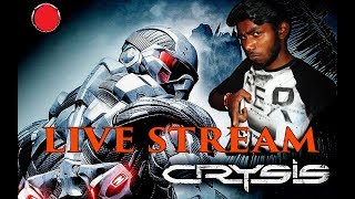 Crysis 1  LIVE STREAM PART #1