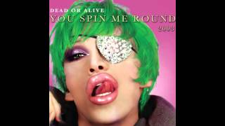 Dead or Alive - You Spin Me Round (Like a Record) [D Bop Club Mix]