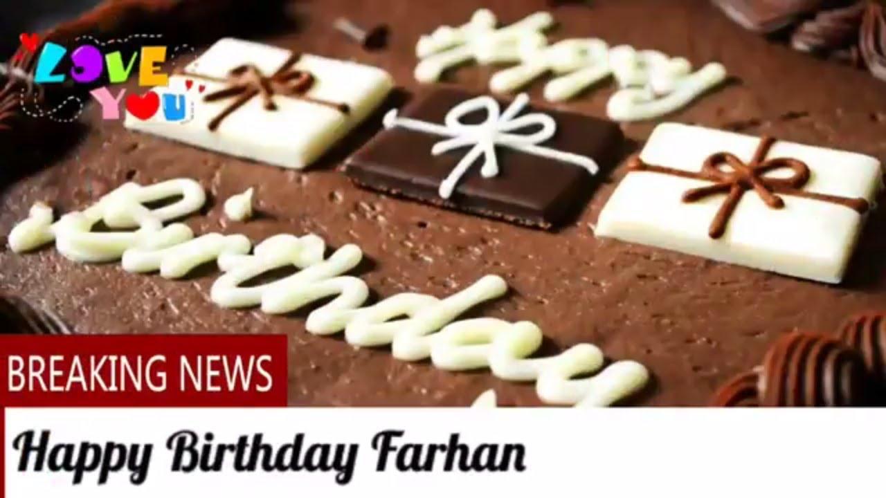 Happy Birthday Farhan Birthday Names Videos Birthday Names Songs
