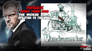 "WWE: Evolution vs The Shield Payback 2014 Promo Theme Song - ""The Wicked Dance"" By Vandevander"