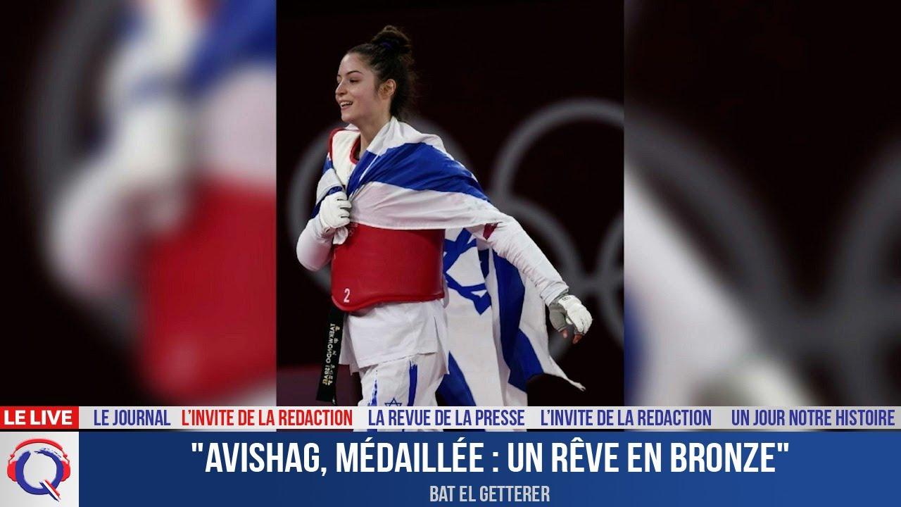 """""""Avishag, médaillée : un rêve en bronze"""" - L'invité du 26 juillet 2021"""