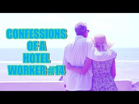 CONFESSIONS OF A HOTEL WORKER #14